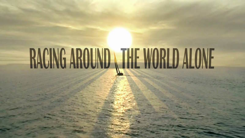 Sailing Documentary Racing Around The World Alone