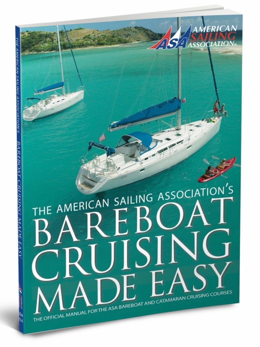 ASA 104 Textbook Bareboat Cruising Made Easy
