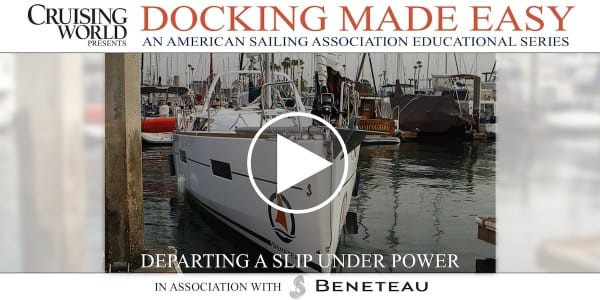 Docking Under Power, Part II - Departing A Slip