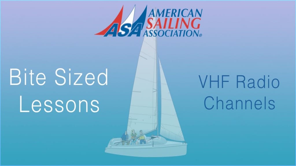 ASA's Bite Sized Lessons : VHF Radio Channels