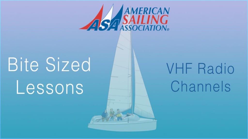 ASA's Bite Sized Lessons : VHF Radio Channels