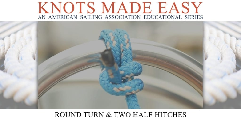 Knots Made Easy - Round Turn Two Half Hitches