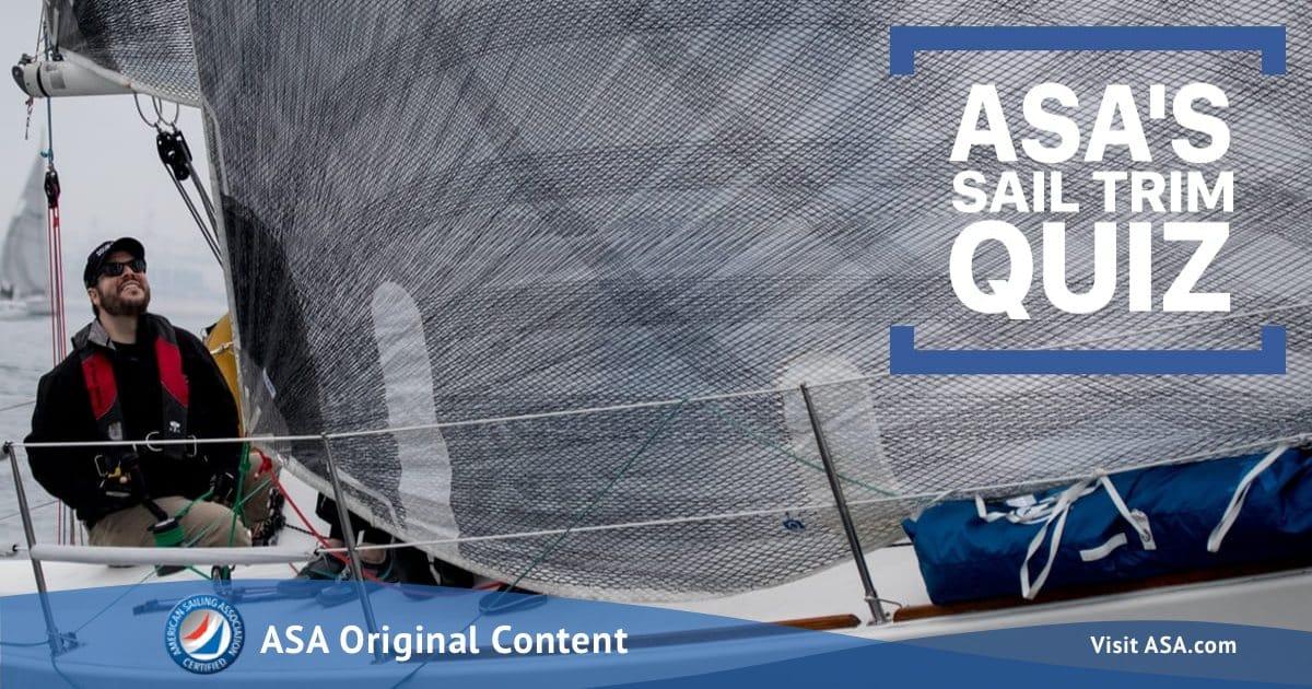 Fun Quiz! Do You Know How To Trim Your Sails?
