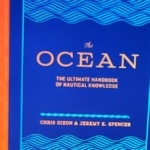 Book Review: The Ocean: The Ultimate Handbook of Nautical Knowledge