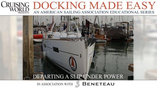 Docking Under Power, Part 2 – Departing